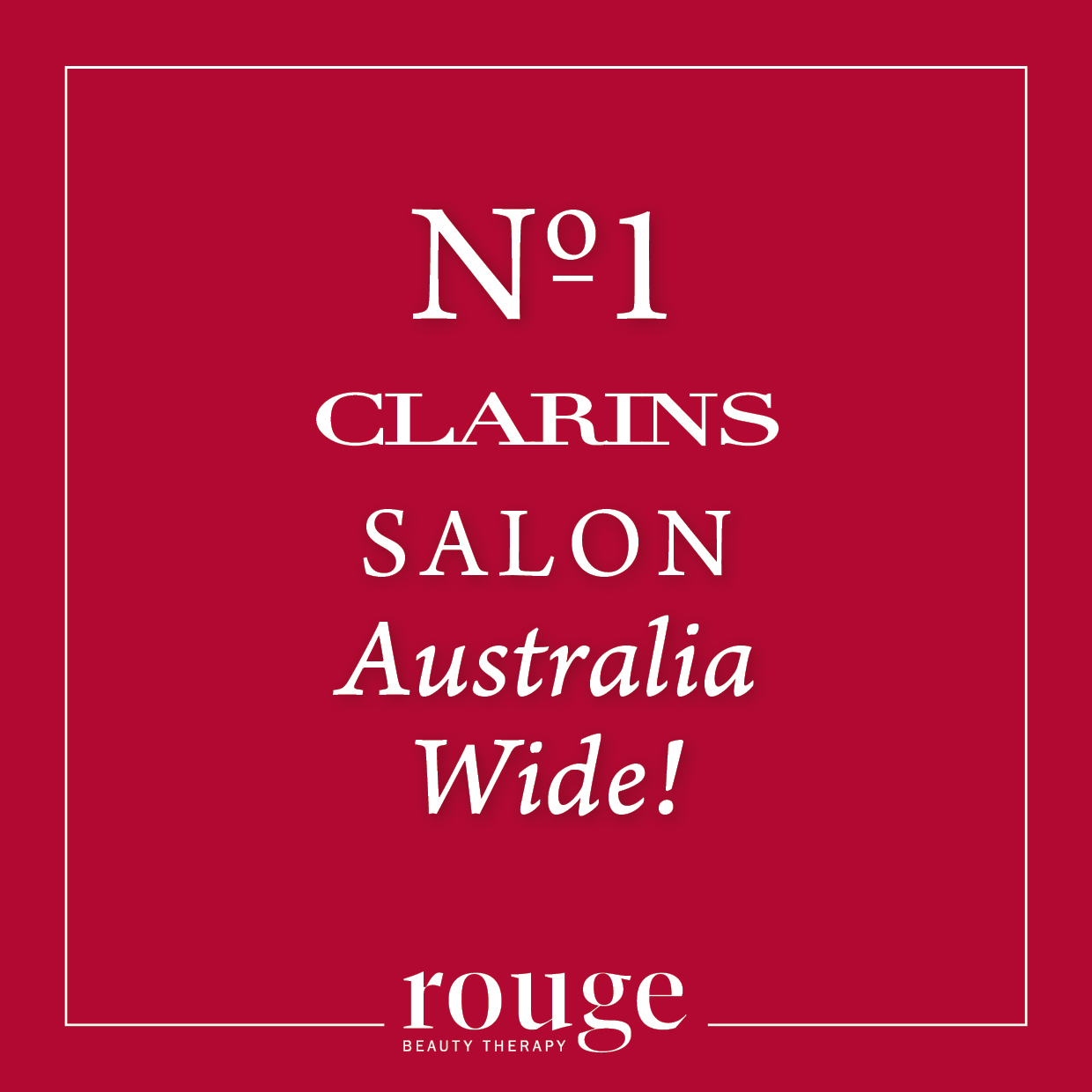 No1 Clarins Salon - Rouge Beauty Therapy